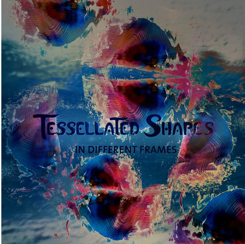 Tessellated Shapes - In Different Frames - Cover